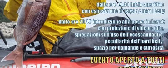 Serata Kayak Fishing & Hard Belly a Piacenza